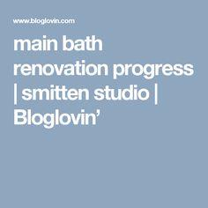 main bath renovation progress | smitten studio | Bloglovin'