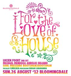 FOR THE LOVE OF HOUSE 26.08.12 #Bloomingdale #beachclub