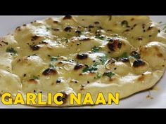 Garlic Naan | Homemade Naan Without Yeast & Tandoor Or Oven | Easy & Quick Naan Recipe on Tawa - YouTube