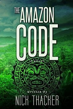 The Amazon Code by Nick Thacker