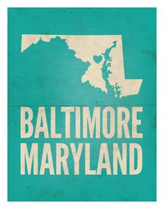 Baltimore Maryland Love Print 11 x 14 by amycnelson on Etsy, $32.99