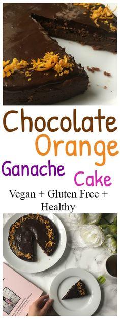 Flourless Chocolate Orange Cake – Vegan + Gluten Free | #chocolate #orange #cake #healthy #dessert #glutenfree #ganache #blender #easy