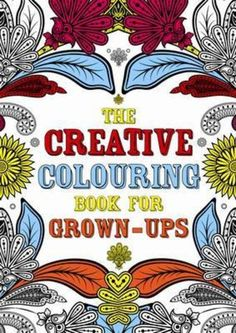 Creative Colouring Book For Grown-ups - 9781843178699