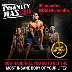 INSANITY MAX 30 includes the toughest 150 new cardio and strength moves from Shaun T to get you ripped and toned in 60 days. http://soreyfitness.com/beachbody-2/insanity-max-30/