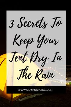 If you go camping it may rain. Read this article to see how to keep yourself dry and still have a good time. | camping in the rain hacks | camping in rain hacks |  tent camping hacks rain | tent camping in the rain hacks