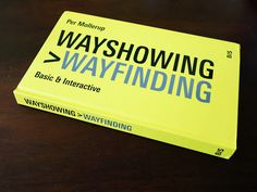 Wayshowing > Wayfinding features new digital signage systems and tool-oriented practical content