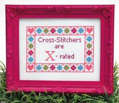 Cross Stitchers are X Rated - Cross Stitch Pattern by Tiny Modernist
