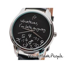 Black Unisex Watches Whatever I'm Late Anyway Watch Case, Gifts For Husband, Quartz Watch, Anniversary Gifts, Watches For Men, Unisex, Time Clock, Free Shipping, Maya