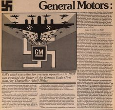 GM and Ford contributed greatly to the German War effort against the US. Henry Ford was proud of the medals bestowed upon him by the Nazis.