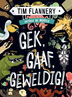 Gek, Gaaf, Geweldig! - Lemniscaat Bizarre Facts, World 1, Children's Literature, Book Format, Laugh Out Loud, Nonfiction, How To Find Out, Weird, Messages