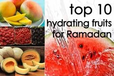 Top 10 Hydrating Fruits For Ramadan, esp bc its so hot outside! Ramadan Tips, Ramadan Day, Islam Ramadan, Ramadan Mubarak, Ramadan Food, Ramadan Meals, Ramadan 2016, Halal Recipes, Healthy Recipes