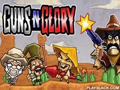 Guns'n'glory  Android Game - playslack.com , Guns'n'glory  - create your own organization of the most bold thiefs of the chaotic region. Do assaults, steal processions of the migrants, trainers, and trains full of gold. This Android game takes you to in t