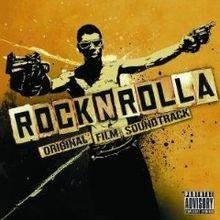 Coz a real ROCKNROLLA wants a f***in lot.