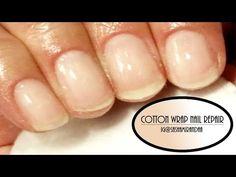 Cotton Wrap Nail Repair Tutorial