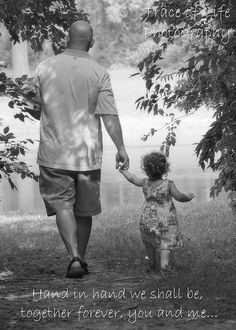 Father & Daughter. My baby will always be in his life| His number 1 forever