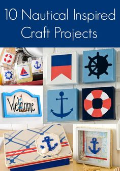 Ships ahoy! If you love nautical crafts, these projects are right up your alley. All sorts of great ideas.