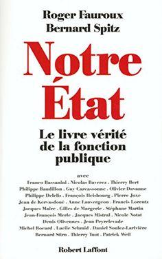 Télécharger Livre Notre État : le livre-vérité de la fonction publique Ebook Kindle Epub PDF Gratuit