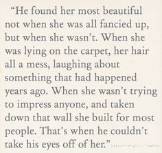 """""""That's when he couldn't take his eyes off of her."""" I hope I find someone who thinks that about me..."""