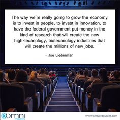 Where should we invest? Joe Lieberman has some suggestions in today's #QuoteOfTheDay. #qotd #innovation