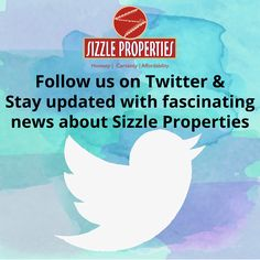 Follow us on Twitter and stay updated with fascinating news about sizzle properties .. https://twitter.com/sizzleproperty
