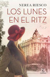 Los libros de Dánae: Los lunes en el Ritz.- Nerea Riesco
