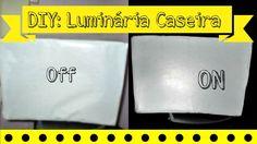 DIY: LUMINÁRIA CASEIRA