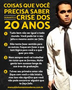 Coisas que você precisa saber durante a crise dos 20 anos. We Are Young, Peaky Blinders, Pisces, Mindset, Nerd, Education, Lifestyle, Quotes, Personality Quotes