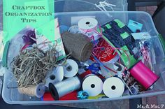 Mr and Mrs P: Craft Box Organization Tips by Mrs. P