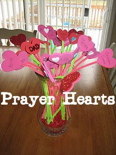 a vase of Prayer Hearts:  We wrote down names of almost all of our family members  and each day we plan on picking a name and praying for that person.