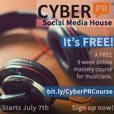 Musicians - My 9-Week Online Social Media House Course is now FREE - Come Sign Up!