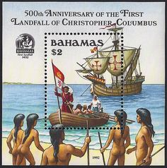 "Bahamas Scott #762 (25 Dec 1992) 500th Anniversary of the First Landfall (12 Oct 1492) of Christopher Columbus on the Island of Guanahani as the native Lucayan inhabitants called it. Columbus renamed the island San Salvador after Christ the Saviour. He reported that the Lucayans were ""sweet and gentle."""