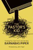 Kindle Freebies and Kindle Deal Christian Non-Fiction 09/02/14: The Pastor's Kid: Finding Your Own Faith and Identity, Healing the Wounded Heart: Removing Obstacles to Intimacy with God, Adventures in Daily Prayer: Experiencing the Power of God's Love