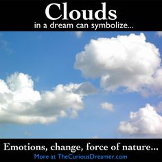 Clouds in a dream can mean...  #dreams #dreammeaning #dreamsymbol
