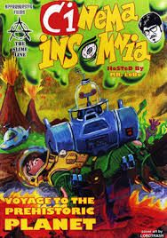 Mr. Lobo hosts the film VOYAGE TO THE PREHISTORIC PLANET in this Classic Cinema Insomnia Episode!: http://livestre.am/pc3K