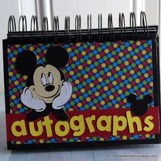 Cheryl's Crafty Creations: Disney Autograph Album