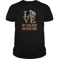 LOVE MY GOLDEN RETRIEVER Golden Dog Tshirt