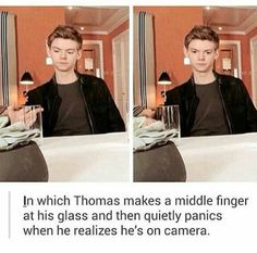 Omg. Go on youtube and search maze runner-cast interview, then go to 11:00 and keep watching and you will see him flip off his water.