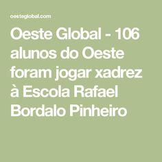 Oeste Global - 106 alunos do Oeste foram jogar xadrez à Escola Rafael Bordalo Pinheiro