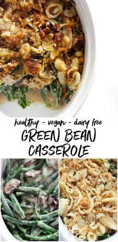 Healthy Green Bean Casserole with Cauliflower Sauce Easy, Healthy Green Bean Casserole that's super delicious and vegan-friendly! It's made with a creamy cauliflower sauce and homemade crispy onions, so everyone can eat it and enjoy it! Clean Dinner Recipes, Healthy Holiday Recipes, Clean Eating Dinner, Healthy Green Bean Casserole, Healthy Green Beans, Easy Casserole Recipes, Casserole Dishes, Creamy Cauliflower Sauce, Slow Cooker Balsamic Chicken