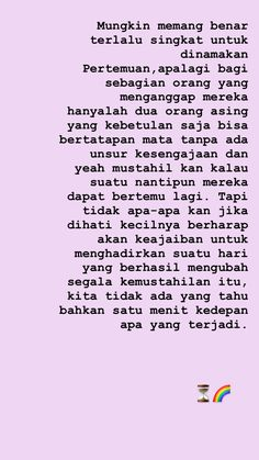 Sweet Quotes, Love Quotes, Quotes Galau, Simple Quotes, Quotes Indonesia, Instagram Story, Qoutes, Thoughts, Words