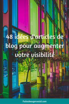Découvrez 48 idées d'articles de blog pour augmenter votre visibilité et trouver plus de clients. Adieu le manque d'inspiration !