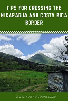 Nicaragua to Costa Rica Border Crossing Pinterest