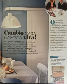 """CASA FACILE - July 2017 - """"Cambio Casa Cambio Vita!"""" remodeling a home with @VanessaPisk and #Andrea Castrignano-Thank you for choosing #MarinaC linens for the table and the bedroom!"""