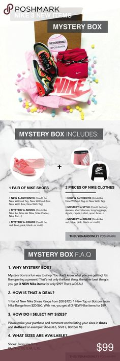 💠NIKE MYSTERY BOX (3 New Items)💠 ***For more info, please read FAQ before asking***  💠PRICE IS VERY FIRM  NIKE MYSTERY BOX includes 3 NEW & AUTHENTIC Items: 1 Pair Of Shoes and 2 Pieces of Nike Clothes (Could be NWT, NIB, NWOB, NWOT) -- Mystery Box is a fun way to shop. You don't know what you are getting! It's like opening a present! That's not the only best thing, the other best thing is you get 3 NEW Nike items for only $99? That's a DEAL! Please make your purchase and comment on the…