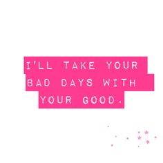"""Unconditionally. Katy Perry. Lyrics. """"I'll take your bad days with your good."""""""