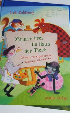 Zimmer frei im Haus der Tiere von Leah Goldberg. #Buchtipp für Kinder ab drei Jahren. Ein ganz besonderes Buch über Freundschaft, Respekt und Toleranz.