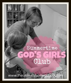 God's Girls Club  training your daughter in Godly womanhood, LOVE it!
