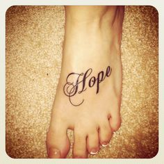 I like the font of this Hope Tattoo