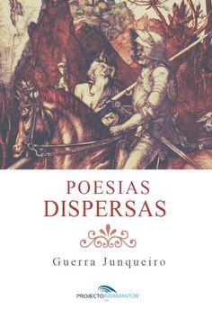 Poesias Dispersas, de Guerra Junqueiro.