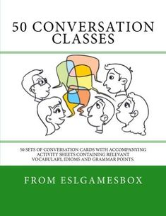 Are you finding these conversation cards useful? Our new book 50 Conversation Classes features 50 themed sets of conversation cards each set is accompanied by a sheet of vocabulary, grammar and idi...